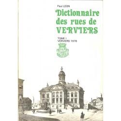 ABAO Belgique [Verviers] Leon (Paul) - Dictionnaire des rues de Verviers. Tome I.