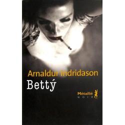 ABAO Romans Indridason (Arnaldur) - Betty.