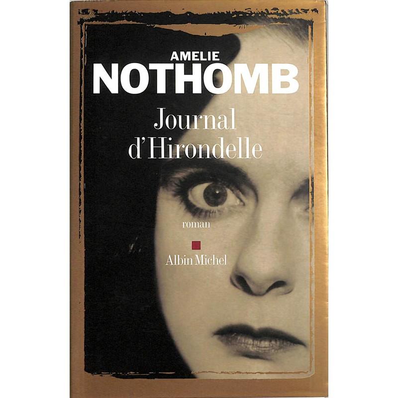 ABAO Romans Nothomb (Amélie) - Journal d'hirondelle.