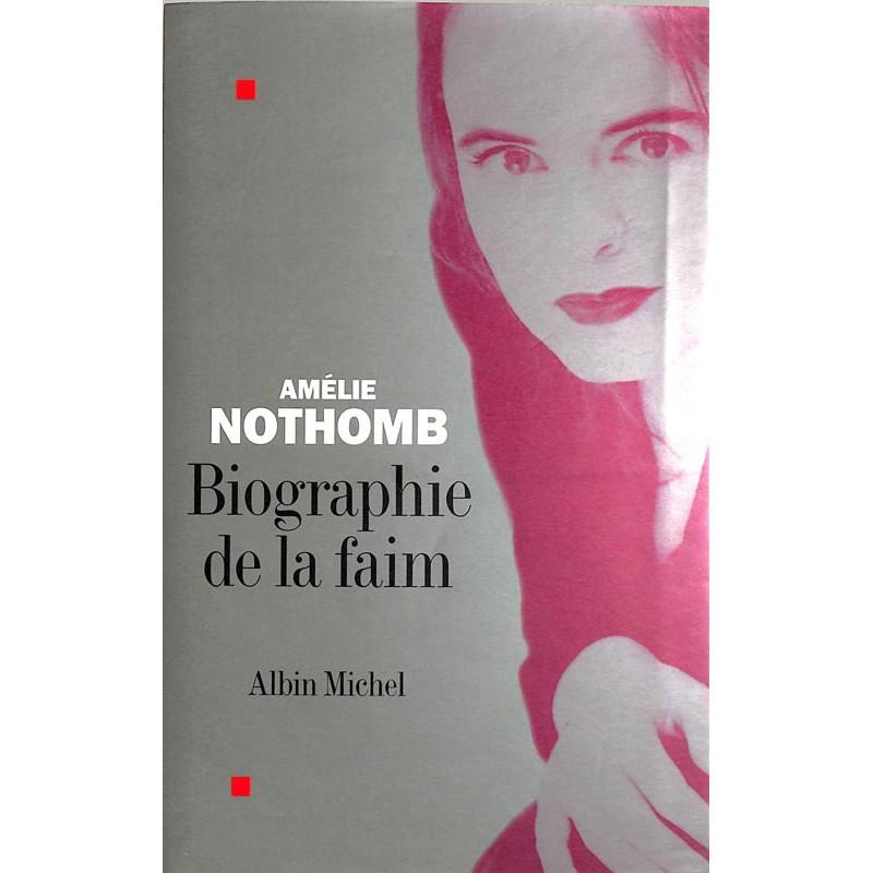 ABAO Romans Nothomb (Amélie) - Biographie de la faim.