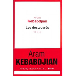 ABAO Romans Kebabdjian (Aram) - Les Désoeuvrés.