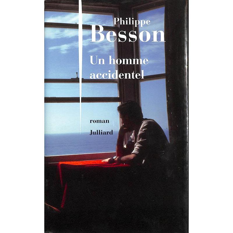 ABAO Romans Besson (Philippe) - Un homme accidentel.