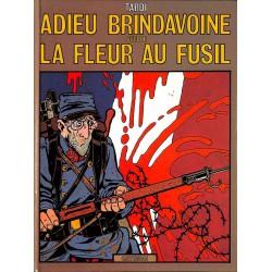 ABAO Bandes dessinées Adieu Brindavoine + La fleur au fusil