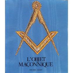 ABAO Franc-Maçonnerie Chast (Michel) - L'Objet maçonnique.