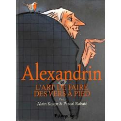 ABAO Bandes dessinées Alexandrin ou l'art de faire des vers à pieds