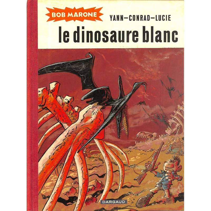 ABAO Bandes dessinées Bob Marone : Le Dinosaure blanc.