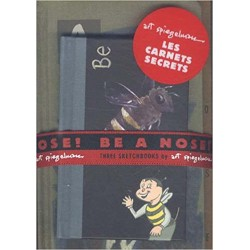 ABAO Bandes dessinées Be a nose ! : Three sketchbooks (Les Carnets secrets)