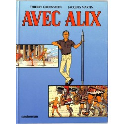 ABAO Bandes dessinées [Martin (Jacques)] Groensteen (Thierry) - Avec Alix.