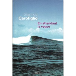 ABAO Romans Carofiglio (Gianrico) - En attendant la vague.