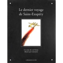 ABAO Livres illustrés Norac (Carl) - Le Dernier Voyage de Saint-Exupéry. Illustrations de Louis Joos.