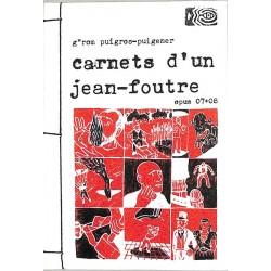 ABAO Peinture, gravure, dessin Puigros-Puigener (Jérôme) - Mon moi mensuel ou les carnets d'un jean-foutre 07/08.