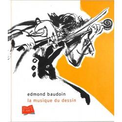 ABAO Peinture, gravure, dessin Baudoin (Edmond) - La Musique du dessin.