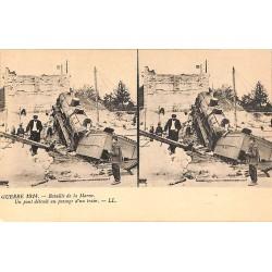 ABAO Militariat Guerre 1914 - Bataille de la Marne. Un pont détruit au passage d'un train.