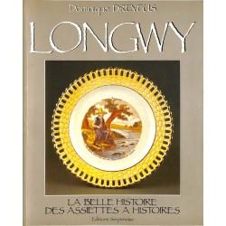 ABAO Collections [Faïence] Dreyfus (Dominique) - Longwy. Le Belle Histoire des assiettes à histoires.