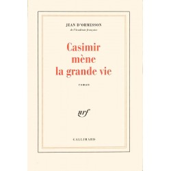 ABAO Romans Ormesson (Jean d') - Casimir mène la grande vie.
