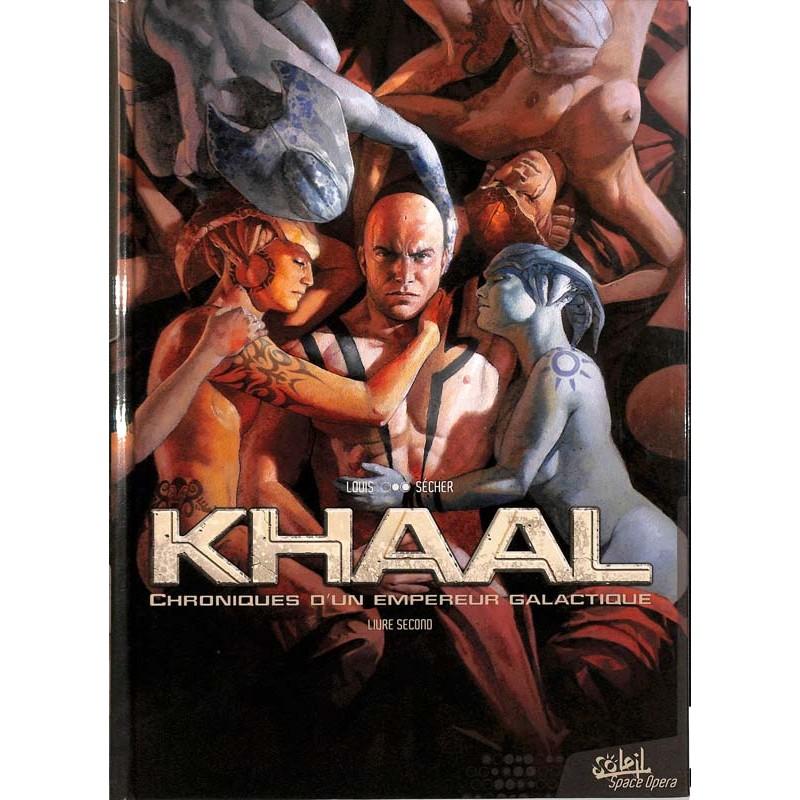 ABAO Bandes dessinées Khaal, chroniques d'un empereur galactique 02