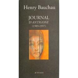 ABAO Romans Bauchau (Henry)- Journal d'Antigone (1989-1997).