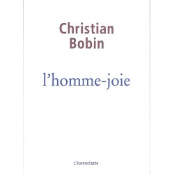 ABAO Romans Bobin (Christian) - L'Homme-joie.