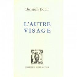 ABAO Romans Bobin (Christian) - L'Autre Visage.