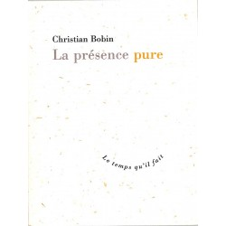 ABAO Romans Bobin (Christian) - La Présence pure.