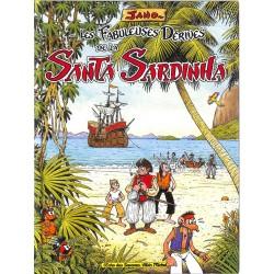 ABAO Bandes dessinées Les Fabuleuses dérives de la Santa Sardinha 01