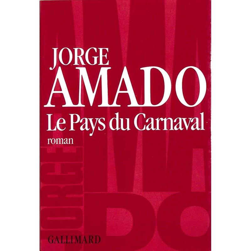 ABAO Romans Amado (Jorge) - Le Pays du carnaval.