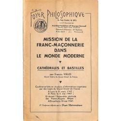 ABAO Franc-Maçonnerie Viaud (Francis) - Mission de la franc-maçonnerie dans le monde moderne.