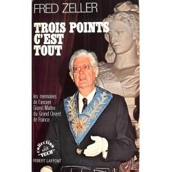 ABAO Franc-Maçonnerie Zeller (Fred) - Trois points c'est tout.