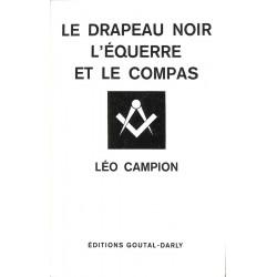 ABAO Franc-Maçonnerie Campion (Leo) - Le Drapeau noir, l'équerre et le compas.
