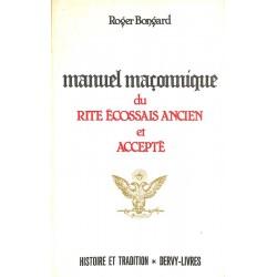 ABAO Franc-Maçonnerie Bongard (Roger) - Manuel maçonnique du Rite écossais ancien et accepté.
