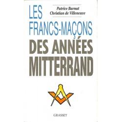 ABAO Franc-Maçonnerie Burnat (Patrice) & Villeneuve (Christian de) - Les Francs-maçons des années Mitterrand.