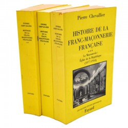 ABAO Franc-Maçonnerie Chevallier (Pierre) - Histoire de la franc-maçonnerie française. 3 tomes.
