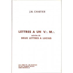 ABAO Franc-Maçonnerie Chartier (J.M.) - Lettres à un V.·. M.·. suivies de deux lettres à Lucius.