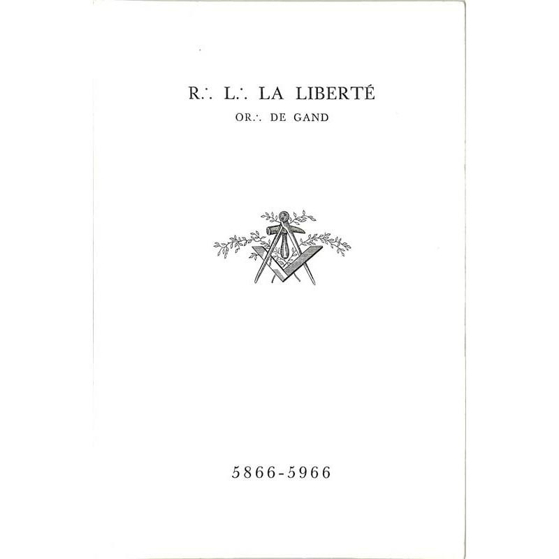 ABAO Franc-Maçonnerie R.·. L.·. La Liberté Or.·. de Gand 5866 - 5966.