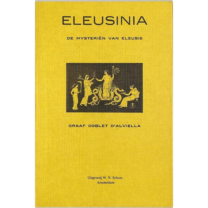 ABAO Franc-Maçonnerie Goblet d'Alviella (Eugène) - Eleusina, De Mysteriën van Eleusis.