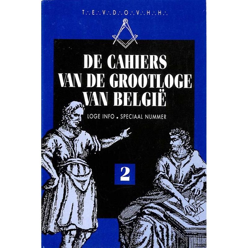 ABAO Franc-Maçonnerie De Cahiers van de Grootloge van België. Speciaal nummer 2.