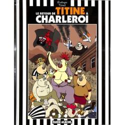 ABAO Bandes dessinées Le Retour de Titine à Charleroi