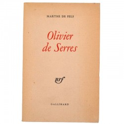 ABAO Grands papiers Fels (Marthe de) - Olivier de Serres. EO num.