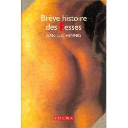 ABAO Curiosa Hennig (Jean-Luc) - Brève histoire des fesses.