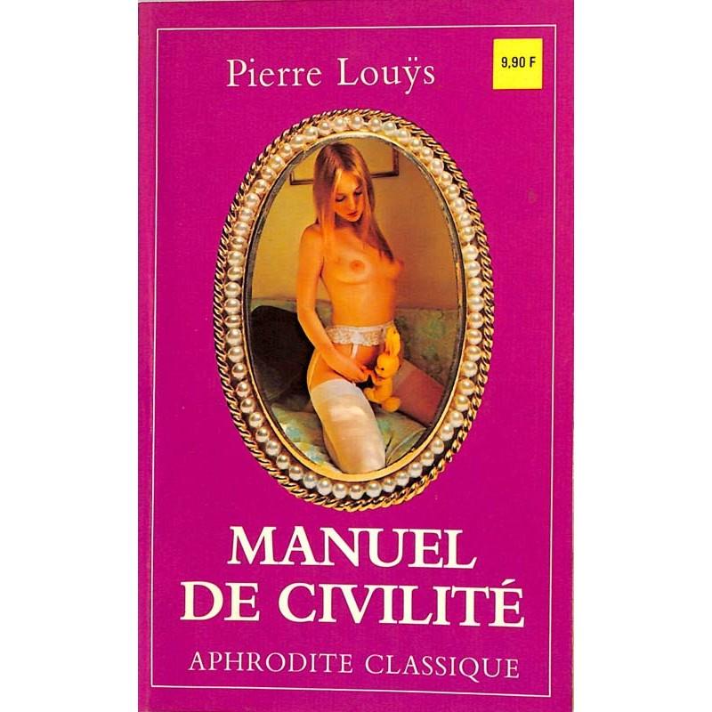 ABAO Curiosa en poche Louÿs (Pierre) - Manuel de civilité.