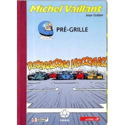 ABAO Bandes dessinées Michel Vaillant - Pré-grille TL. 2000 ex.
