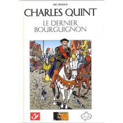 ABAO Bandes dessinées Charles Quint, le dernier Bourguignon TL. 1775 ex.