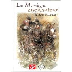 ABAO Bandes dessinées Hausman - Le Manège enchanteur TL. 1500 ex.