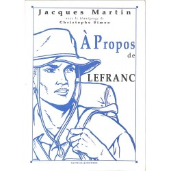 ABAO Bandes dessinées [Martin (Jacques)] A propos de Lefranc.