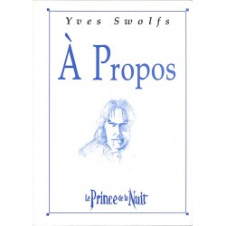 ABAO Bandes dessinées [Swolfs (Yves)] A propos Le Prince de la nuit.