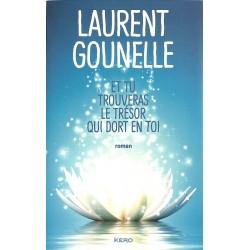 ABAO Romans Gounelle (Laurent) - Et tu trouveras le trésor qui dort en toi.