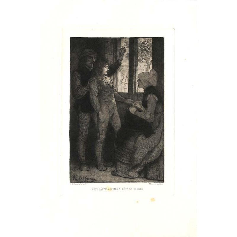 ABAO Gravures de Groux (Charles) - N'ôte jamais à homme ni bête sa liberté.