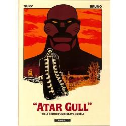 """ABAO Bandes dessinées """"Atar Gull"""" ou le destin d'un esclave modèle"""