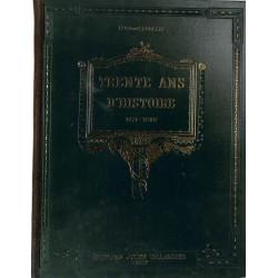 ABAO Guerres Rousset (Lt-Colonnel) - Trente ans d'histoire. 2 tomes.