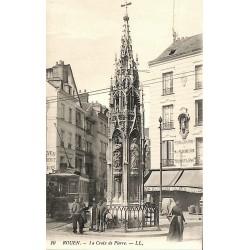 76 - Seine Maritime [76] Rouen - La Croix de Pierre.